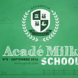 AcadéMilk School
